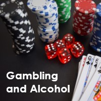 Gambling and alcohol