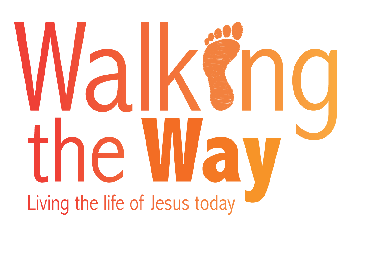 Walking the Way Living the life of Jesus today